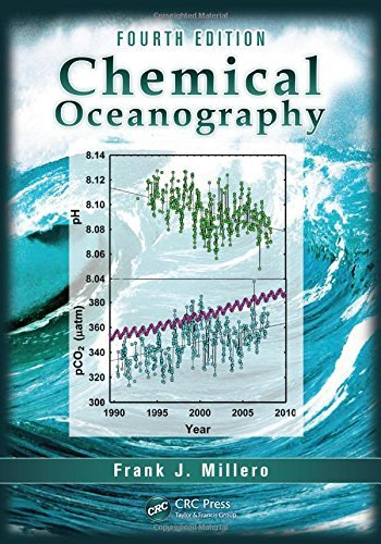 Chemical Oceanography, Fourth Edition by Frank J. Millero (2013-06-05)