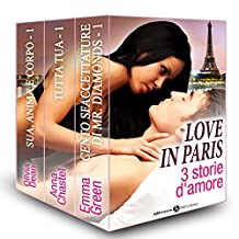 Love in Paris, 3 storie d'amore (Italian Edition)