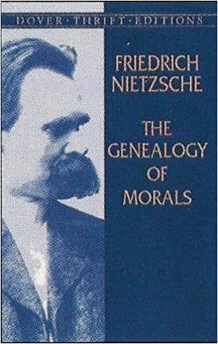 Friedrich nietzsche genealogy of morals first essay