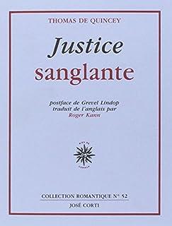 Justice sanglante, De Quincey, Thomas