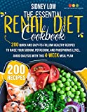 THE ESSENTIAL RENAL DIET COOKBOOK: 201