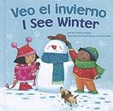 I See Winter (Veo el Invierno), Charles Ghigna, 1404873104