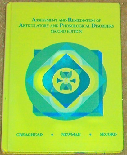 Assessment and Remediation of Articulation and Phonological Disorders (2nd Edition)