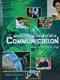 Introduction to the World of Communication, , 1621310612