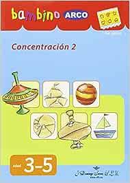 BAMBINO ARCO. Concentración 2