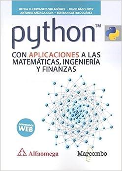 Descargar Python Con Aplicaciones A Las Matemáticas, Ingeniería Y Finanzas Epub Gratis