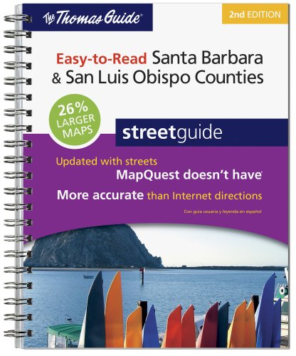 The Thomas Guide 2009 Easy to Read Santa Barbara/ San Luis Obispo Counties (Thomas Guide Santa Barbara/San Luis Obispo Counties Street Guide & Directory)