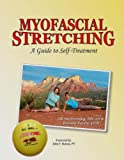 Myofascial Stretching, Jill Stedronsky and Brenda Pardy, 1427602166