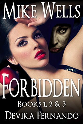Forbidden, Books 1, 2 & 3 (Free Book 1): A Novel of Love and Betrayal (Forbidden Romantic Thriller Series 123) ISBN-13
