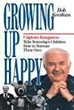 Growing up Happy, Bob Keeshan, 0385514441