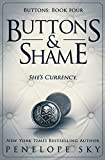 Buttons and Shame (Volume 4)