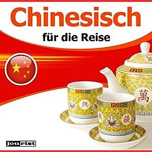 Chinesisch für die Reise Hörbuch