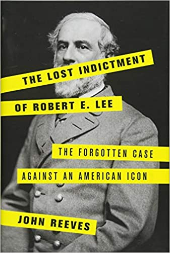 Image result for the lost indictment of robert e lee