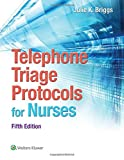 Image de Telephone Triage Protocols for Nurses (Briggs, Telephone Triage Protocols for Nurses098227)