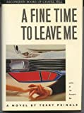 A Fine Time to Leave Me, Terry Pringle, 0945575165