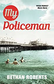 My Policeman: Soon to be an Amazon Original Movie (English Edition)