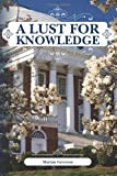 A Lust for Knowledge, Marian Greeson, 1466364556