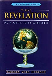 The Revelation: Our Crisis is a Birth (Book of Co-Creation)