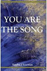 You Are The Song by Sandra J Yearman (2009-07-15) Paperback