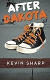 After Dakota, Kevin Sharp, 1480263826