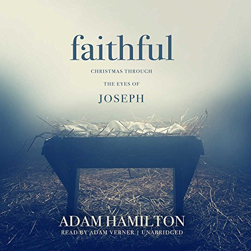 Faithful: Christmas Through the Eyes of Joseph - Library Edition