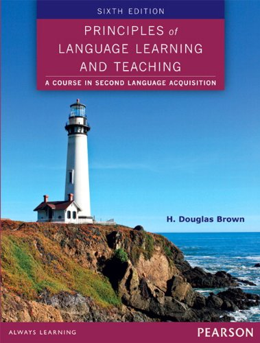 Principles of Language Learning and Teaching (6th Edition) by Pearson Education ESL