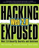 img - for Hacking Exposed Web 2.0: Web 2.0 Security Secrets and Solutions by Rich Cannings (2008-01-07) book / textbook / text book