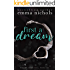 First a Dream (Dreams Come True Book 1)