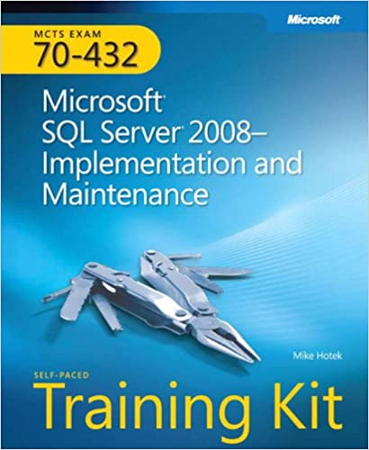 Mcts self paced training kit exam 70 432 microsoft sql server mcts self paced training kit exam 70 432 microsoft sql server 2008 implementation and maintenance microsoft press training kit 1st edition fandeluxe Gallery
