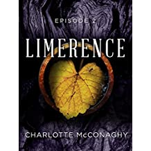 Limerence: Episode 2 (Limerence, Book Three of The Cure)