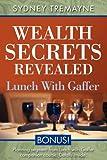 Wealth Secrets Revealed, Sydney Tremayne, 1600372597