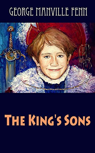 The King's Sons (illustrated)