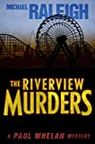 img - for The Riverview Murders: A Paul Whelan Mystery (Paul Whelan Mysteries) book / textbook / text book