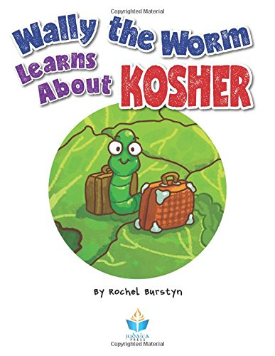 Wally the Worm Learns About Kosher pdf epub