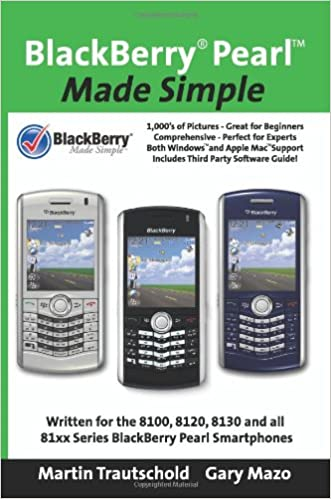 BlackBerry(r) Pearl Made Simple: Martin Trautschold, Gary