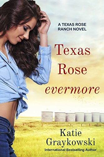 (Texas Rose Evermore: A Texas Rose Ranch Novel, Book)