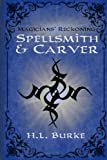Spellsmith & Carver: Magicians' Reckoning (Volume 3)