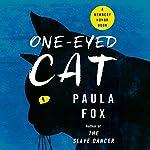 One Eyed Cat   Paula Fox