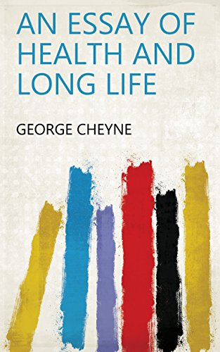 amazoncom an essay of health and long life ebook george cheyne  an essay of health and long life by george cheyne