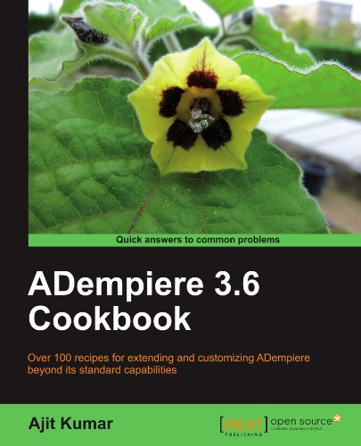 ADempiere 3.6 Cookbook by Ajit Kumar, Publisher : Packt Publishing