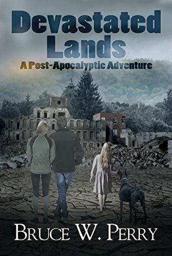 Devastated Lands: A Post-Apocalyptic Adventure by [Perry, Bruce W. ]