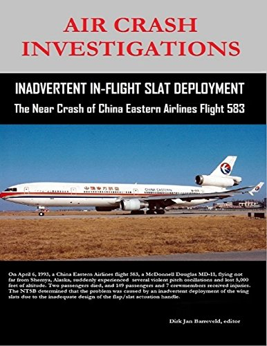 air-crash-investigations-inadvertent-in-flight-slat-deployment-the-near-crash-of-china-eastern-airli