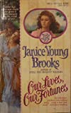 Our Lives, Our Fortunes, Janice Young Brooks, 0440168171