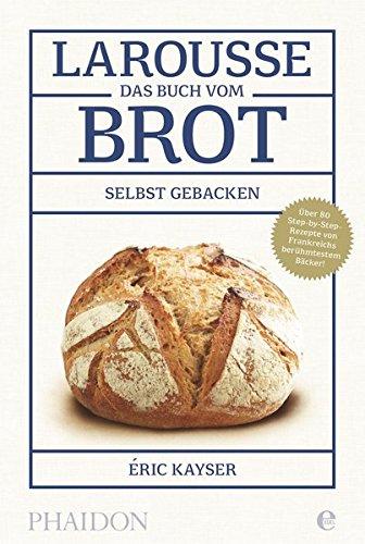 Larousse-Das Buch vom Brot