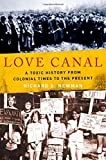 Love Canal: A Toxic History from Colonial Times to the Present