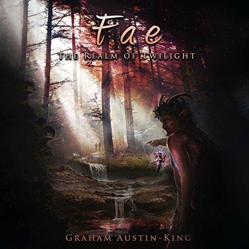 Fae: The Realm of Twilight: The Riven Wyrde Saga, Book 2