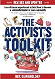The Activist's Toolkit: Updated!: Now More Than Ever...
