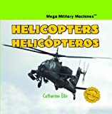 Helicopters/Helicopteros, Catherine Ellis, 1404276211