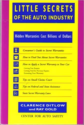Little Secrets of the Auto Industry: Hidden Warranties Cost Billions of Dollars