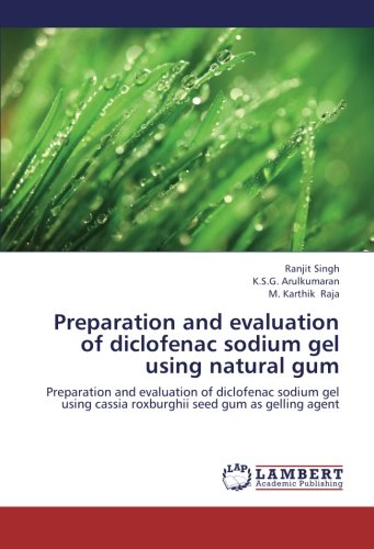 Preparation and evaluation of diclofenac sodium gel using natural gum: Preparation and evaluation of diclofenac sodium gel using cassia roxburghii seed gum as gelling agent (Best Over The Counter Medicine For Severe Lower Back Pain)